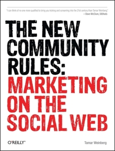 Book cover to The New Community Rules:Marketing On The Social Web