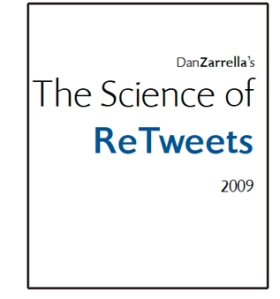 Cover to The Science of ReTweets by Dan Zaralla
